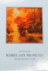 Petr Kmošek - Karel Jan Sigmund