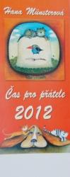 Hana Müsterová - Čas pro přátele 2012 - kalendář