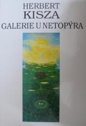 Herbert Kisza - Galerie u Netopýra
